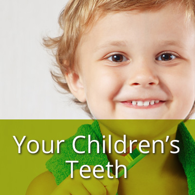 Your childrens teeth